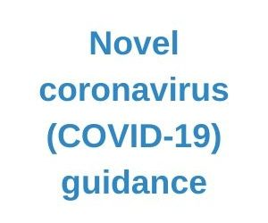 Novel coronavirus (COVID-19) guidance