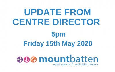 Centre Director update 15th May 2020: Boat and Kayak Access